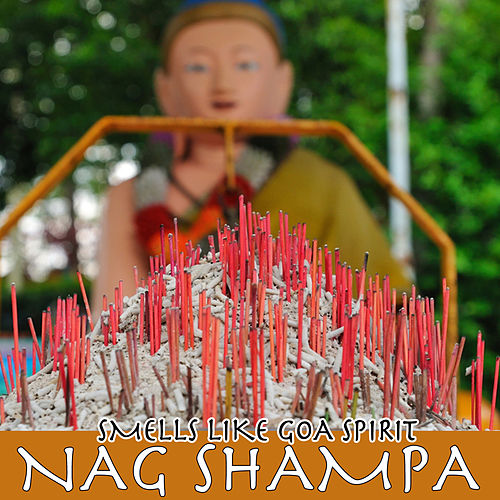 Nag Shampa - Smells Like Goa Spirit by Various Artists