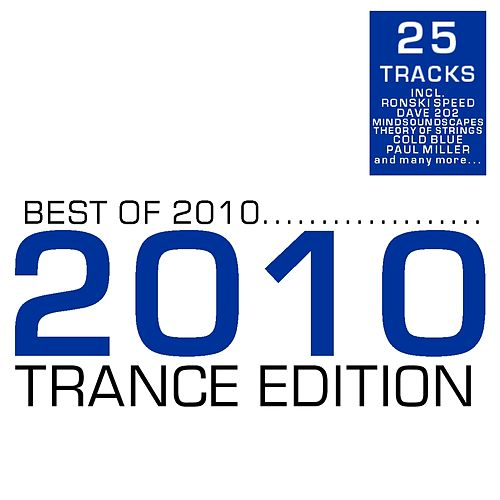 Best of 2010 - Trance Edition by Various Artists
