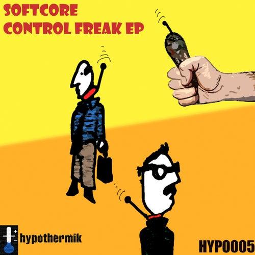 Control Freak EP de Softcore