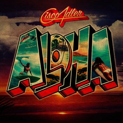 Aloha by Cisco Adler