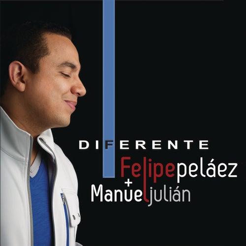 Diferente de Felipe Peláez (Pipe Peláez)
