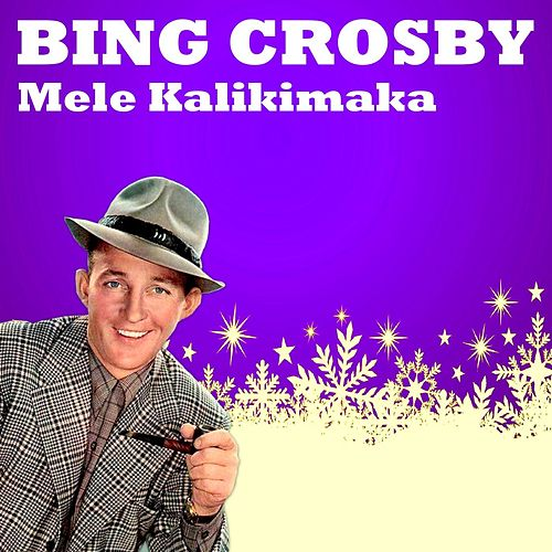 Mele Kalikimaka (Merry Christmas) by Bing Crosby