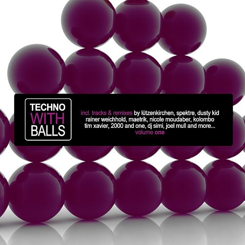 Techno With Balls, Vol. 1 by Various Artists
