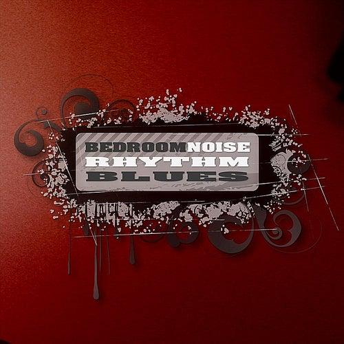 Bedroom Noise Rhythm Blues von Kal