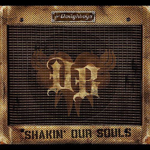 Shakin' Our Souls de The Doughboys