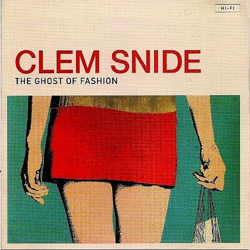 The Ghost of Fashion de Clem Snide