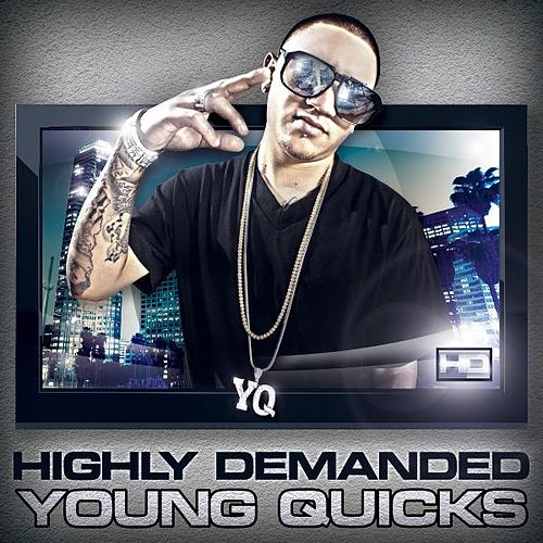 Highly Demanded (H.D) by Young Quicks