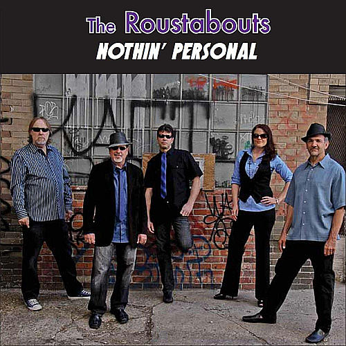 Nothin' Personal by The Roustabouts