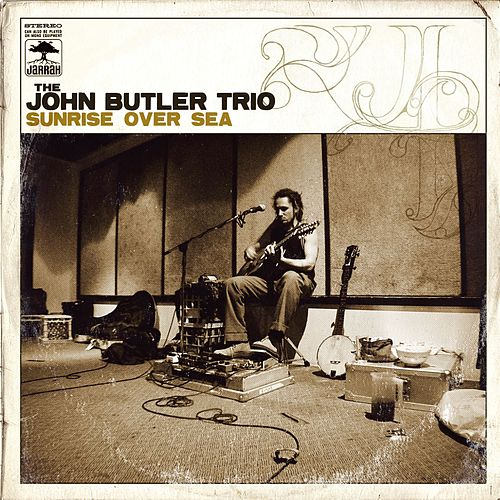Sunrise Over Sea (Internet Album) by John Butler Trio