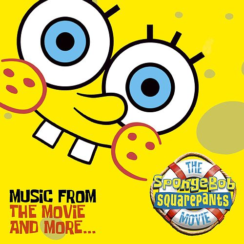 The SpongeBob SquarePants Movie-Music From The Movie and More de Various Artists