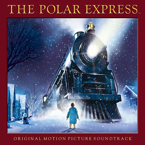 The Polar Express - Original Motion Picture Soundtrack von Various Artists