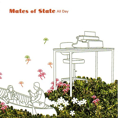 All Day by Mates of State