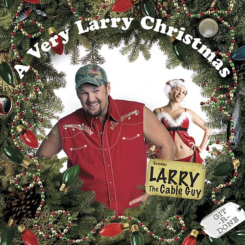 A Very Larry Christmas von Larry The Cable Guy