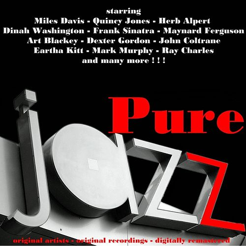 Pure Jazz (70 Great Jazz Performance) von Various Artists