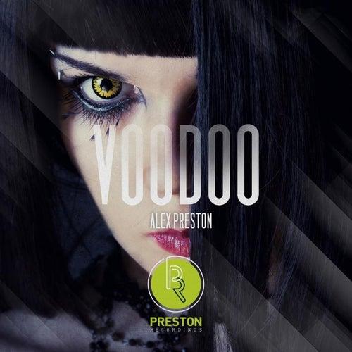 Voodoo EP de Alex Preston
