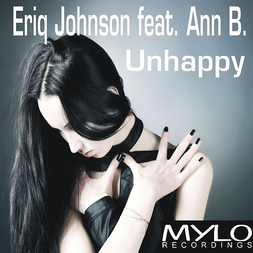 Unhappy by Eriq Johnson
