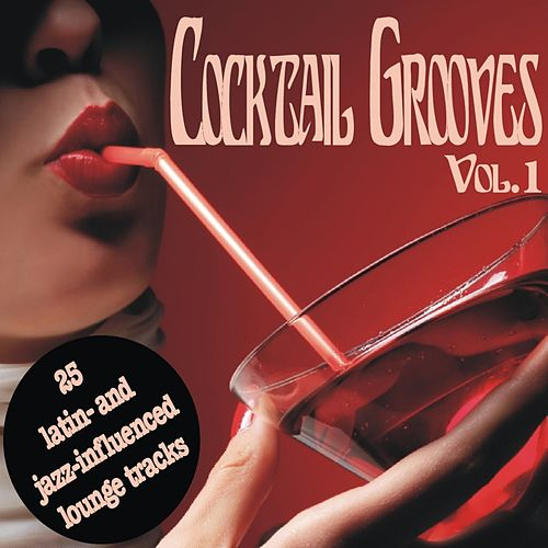 Cocktail Grooves Vol. 1 de Various Artists