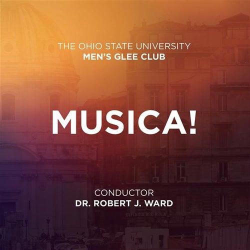 Musica! de Ohio State University Men's Glee Club