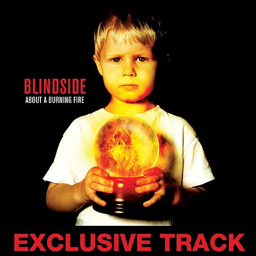 I Know Why You Dress In Black by Blindside