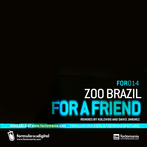 For A Friend by Zoo Brazil