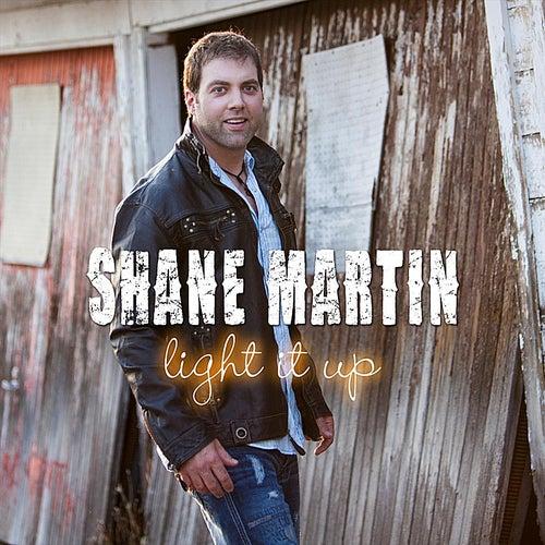 Light It Up de Shane Martin