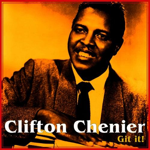 Get It de Clifton Chenier