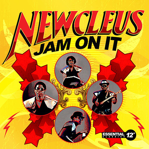 Jam On It by Newcleus
