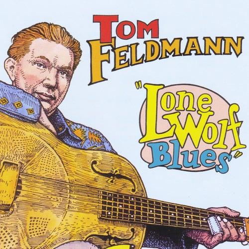 Lone Wolf Blues de Tom Feldmann