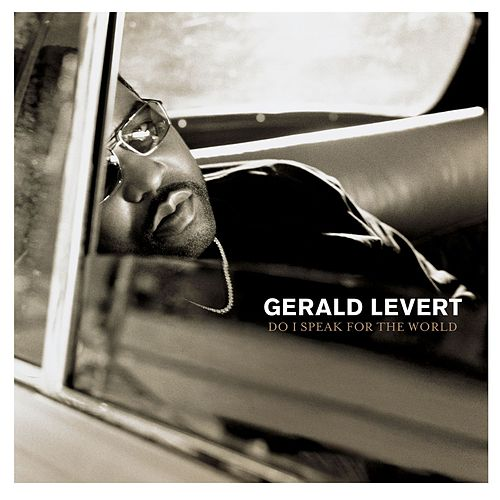 Do I Speak For The World de Gerald Levert