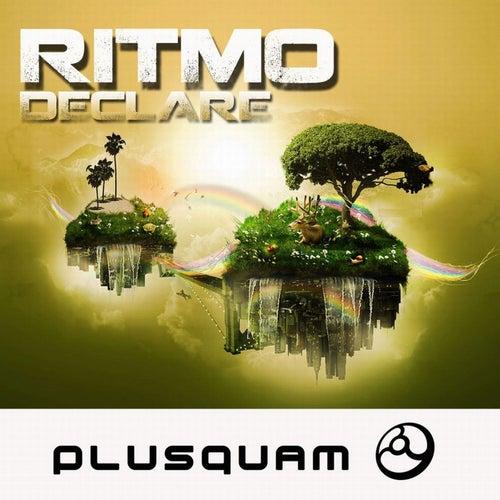 Declare Remixes - EP by Ritmo