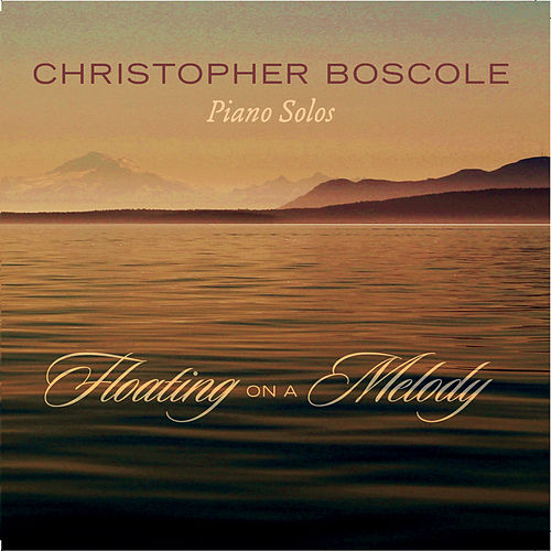 Floating On a Melody de Christopher Boscole