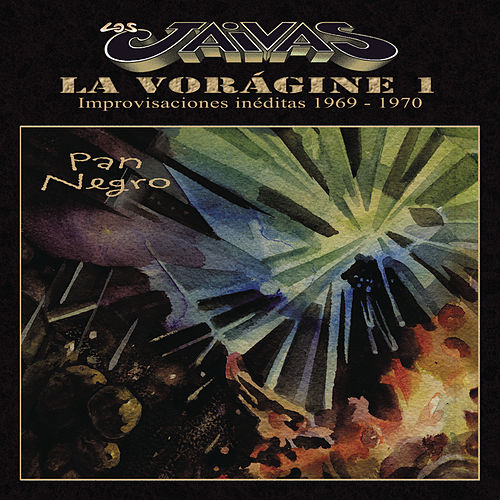 La Voragine 1 - Pan Negro de Los Jaivas