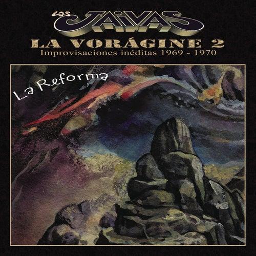 La Voragine 2 - La Reforma de Los Jaivas