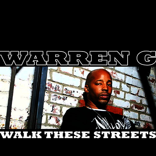 Walk These Streets de Warren G