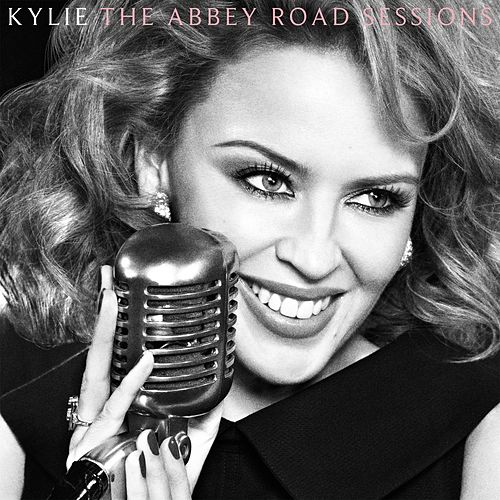 The Abbey Road Sessions by Kylie Minogue