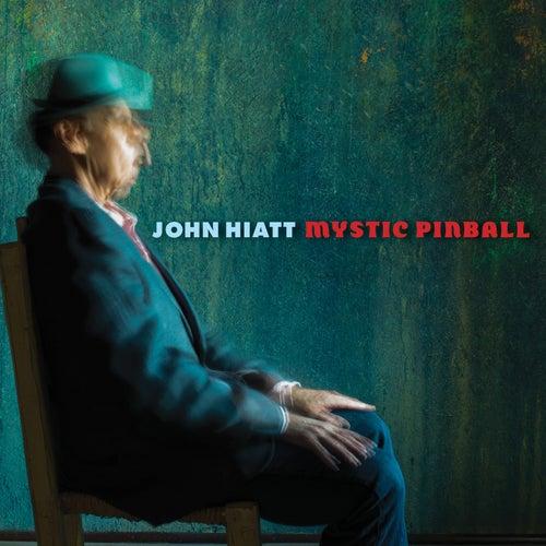 Mystic Pinball by John Hiatt