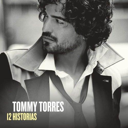 12 Historias (With Digital Booklet) von Tommy Torres