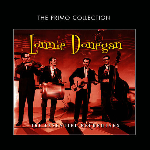 The Essential Recordings di Lonnie Donegan