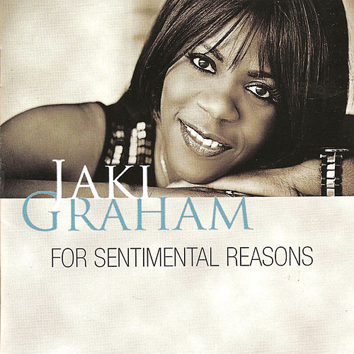 For Sentimental Reasons by Jaki Graham