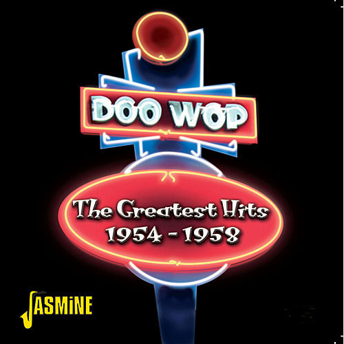 Doo-Wop - The Greatest Hits 1954 - 1958 by Various Artists
