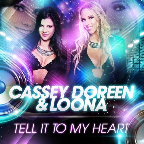 Tell It to My Heart von Cassey Doreen