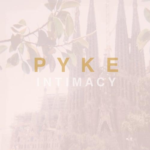 Intimacy by Pyke