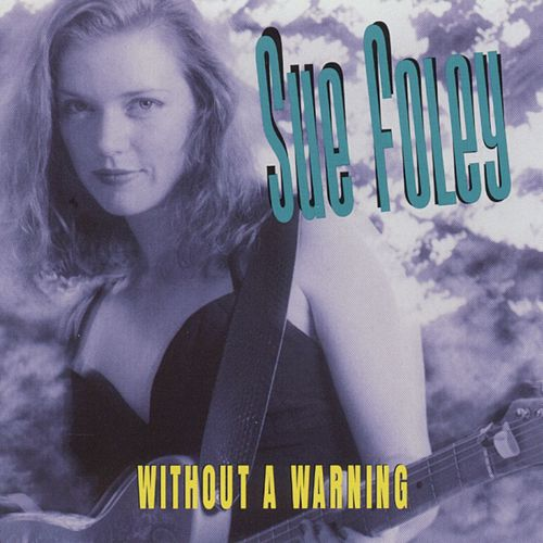 Without A Warning de Sue Foley