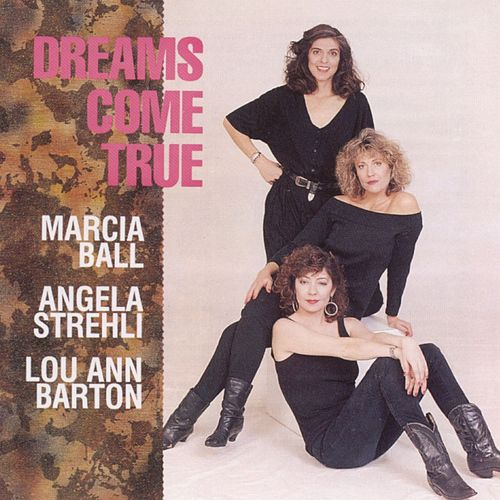 Dreams Come True de Angela Strehli