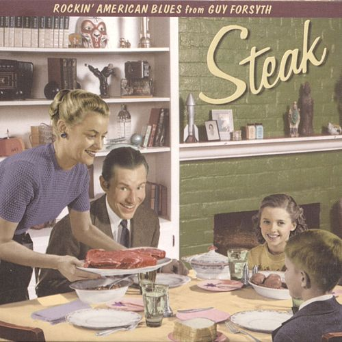Steak by Guy Forsyth