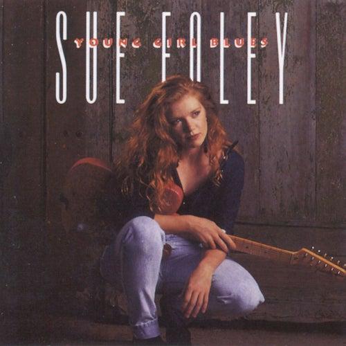 Young Girl Blues de Sue Foley