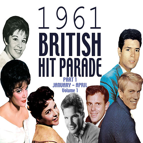 The 1961 British Hit Parade Part 2 Vol. 1 by Various Artists