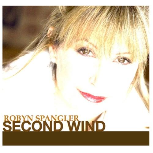 Second Wind - Single by Robyn Spangler