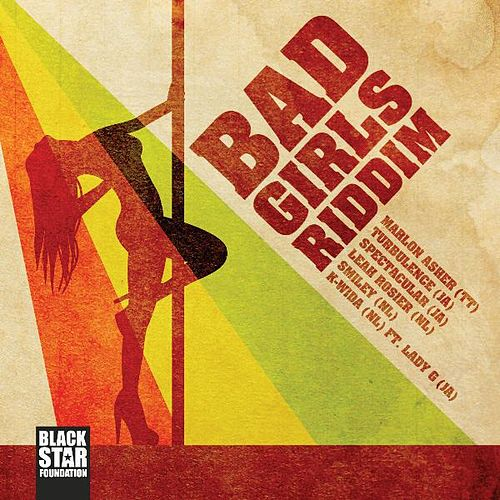 Bad Girls Riddim by Various Artists