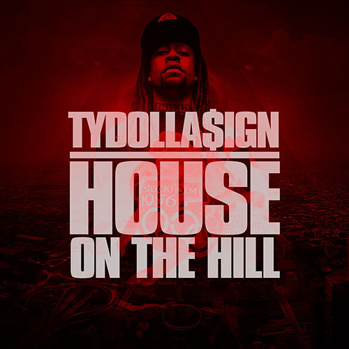 House On The Hill (EP) by Ty Dolla $ign